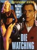 Die Watching