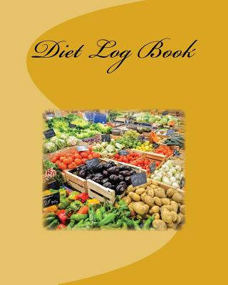 Diet Log Book - Books, Health & Fitness
