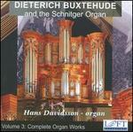 Dieterich Buxtehude and the Schnitger Organ, Vol. 3