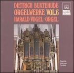 Dietrich Buxtehude: Orgelwerke, Vol. 6