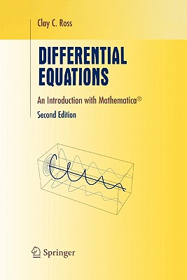 Differential Equations: An Introduction with Mathematica (R) - Ross, Clay C.