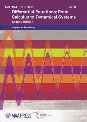 Differential Equations: From Calculus to Dynamical Systems - Noonburg, V W