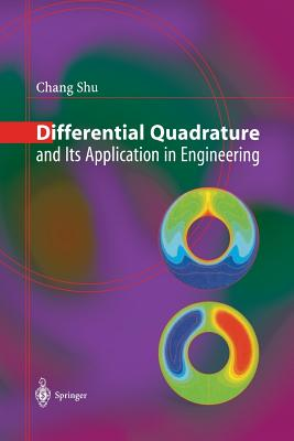 Differential Quadrature and Its Application in Engineering - Shu, Chang