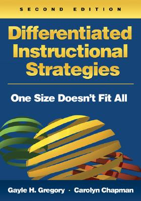Differentiated Instructional Strategies: One Size Doesn't Fit All - Gregory, Gayle H (Editor), and Chapman, Carolyn M (Editor)