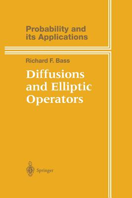 Diffusions and Elliptic Operators - Bass, Richard F