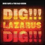 Dig, Lazarus, Dig!!! [LP]