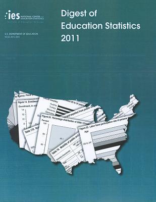 Digest of Education Statistics 2011 - Snyder, Thomas D