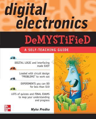 Digital Electronics Demystified - Predko, Myke