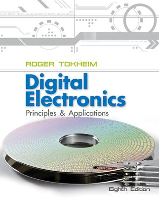 Digital Electronics: Principles and Applications - Tokheim, Roger L.