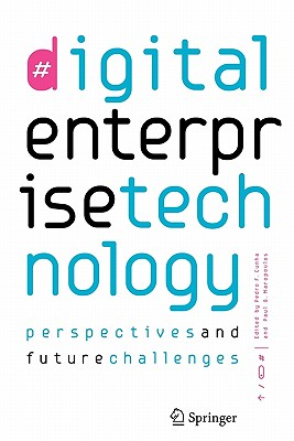 Digital Enterprise Technology: Perspectives and Future Challenges - Cunha, Pedro Filipe (Editor)