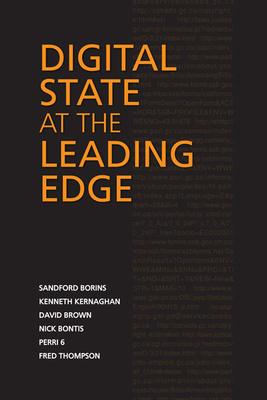 Digital State at the Leading Edge - Borins, Sanford, and Kernaghan, Kenneth, and Brown, David