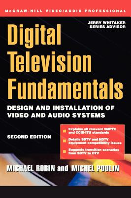 Digital Television Fundamentals - Robin, Michael