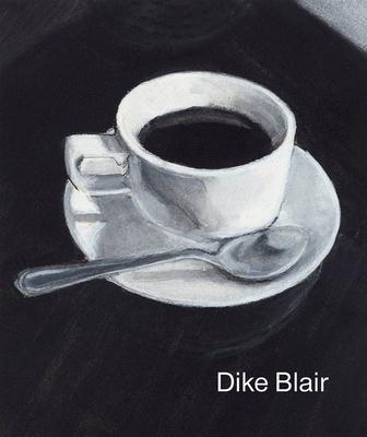 Dike Blair: Drawings - Blair, Dike