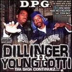 Dillinger & Young Gotti, Vol. 2: Tha Saga Continues