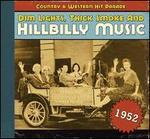 Dim Lights, Thick Smoke and Hillbilly Music: 1952
