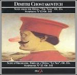 """Dimitri Chostakovich: Suite from the Opera """"The Nose"""", Op. 15a; Symphony No. 15, Op. 141"""