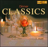 Dinner Classics - Adam Harasiewicz (piano); Andrea Vigh (harp); Andreas Juffinger (organ); Bernd Heiser (horn); Burkhard Glaetzner (oboe);...