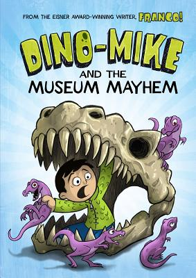 Dino-Mike and the Museum Mayhem -