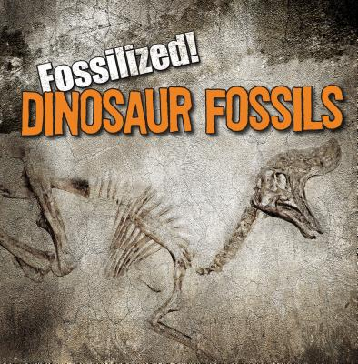 Dinosaur Fossils - Connors, Kathleen