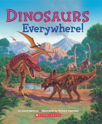Dinosaurs Everywhere - Harrison, Carol