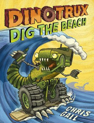 Dinotrux Dig the Beach - Gall, Chris