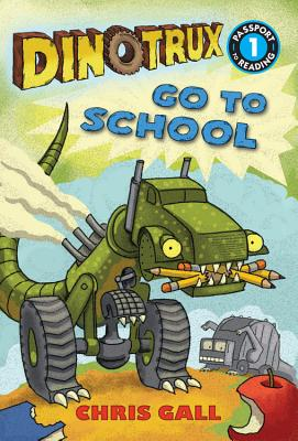 Dinotrux Go to School - Gall, Chris