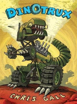 Dinotrux - Gall, Chris