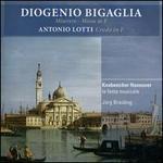 Diogenio Bigaglia: Miserere; Missa in F; Antonio Lotti: Credo in F