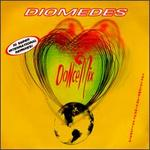 Diomedes Dance Mix