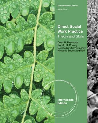 Direct Social Work Practice: Theory and Skills, International Edition - Larsen, Jo Ann, and Strom-Gottfried, Kim, and Hepworth, Dean