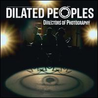 Directors of Photography [LP] - Dilated Peoples