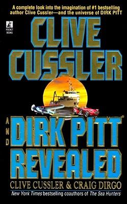 Dirk Pitt Revealed - Cussler, Clive, and Dirgo, Craig