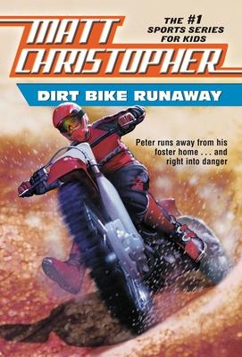 Dirt Bike Runaway - Christopher, Matthew F, and Stewart, Edgar (Illustrator)