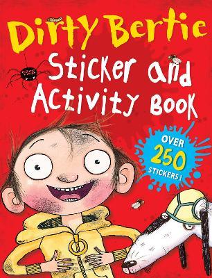 Dirty Bertie Sticker and Activity Book - Roberts, David (Illustrator), and MacDonald, Alan, and Li, Amanda