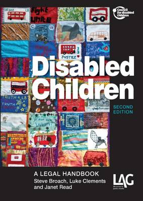 Disabled Children: A Legal Handbook - Clements, Luke, and Read, Janet, and Broach, Steve