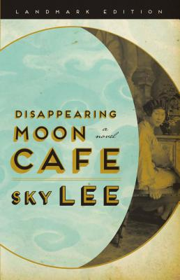Disappearing Moon Cafe - Lee, Sky