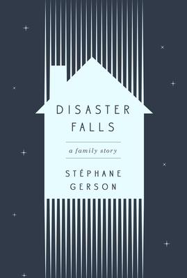 Disaster Falls - Gerson, Stephane