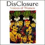 DisClosure: Voices of Women