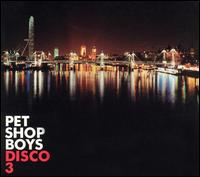 Disco 3 - Pet Shop Boys