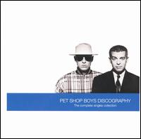 Discography: The Complete Singles Collection - Pet Shop Boys