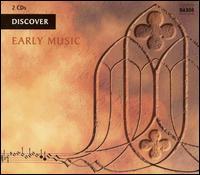 Discover Early Music - Ars Nova Copenhagen; Bernhard Landauer (counter tenor); Capilla Flamenca; Convivium Musicum Gothenburgense;...