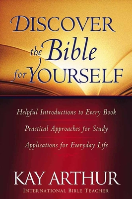 Discover the Bible for Yourself - Arthur, Kay