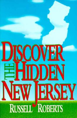 Discover the Hidden New Jersey - Roberts, Russell
