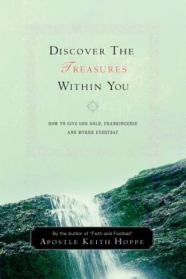 Discover the Treasures Within You - Hoppe, Keith