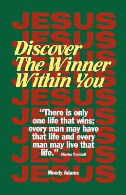 Discover the Winner Within You - Adams, Moody