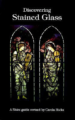 Discovering Stained Glass - Harries, John