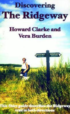Discovering the Ridgeway - Burden, Vera
