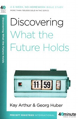 Discovering What the Future Holds - Arthur, Kay