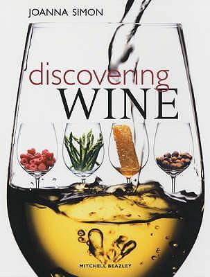 Discovering Wine - Simon, Joanna