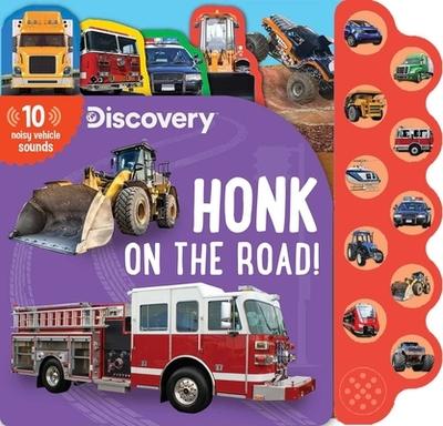 Discovery: Honk on the Road! - Feldman, Thea